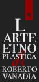 L'arte etnoplastica di Roberto Vanadia - Un nuovo sito targato WordPress